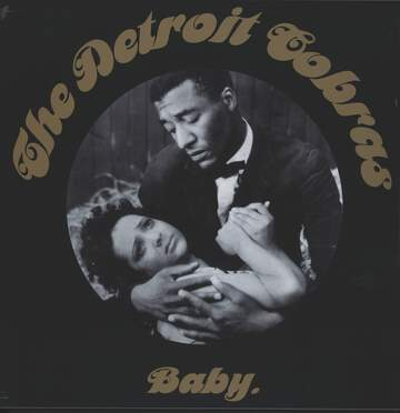 The Detroit Cobras: Baby