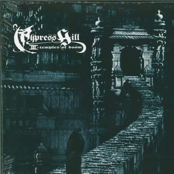 Cypress Hill: III - Temples Of Boom