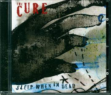 The Cure: Sleep When I'm Dead