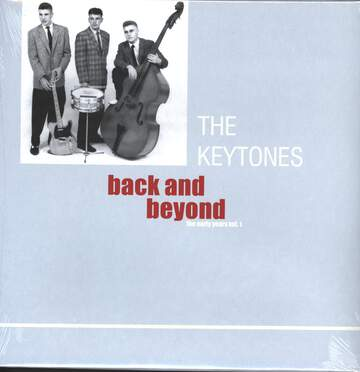 The Keytones: Back And Beyond - The Early Years Vol. 1