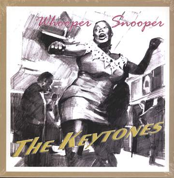 The Keytones: Whooper Snooper
