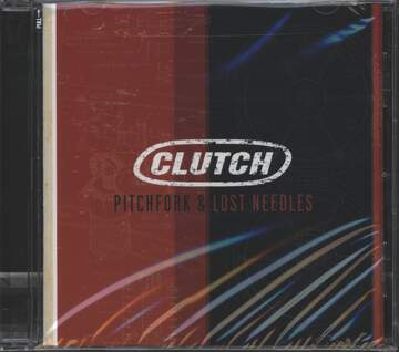 Clutch: Pitchfork & Lost Needles