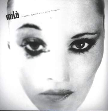 miLù: Longing Speaks With Many Tongues
