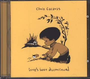 Chris Cacavas: Love's Been Discontinued