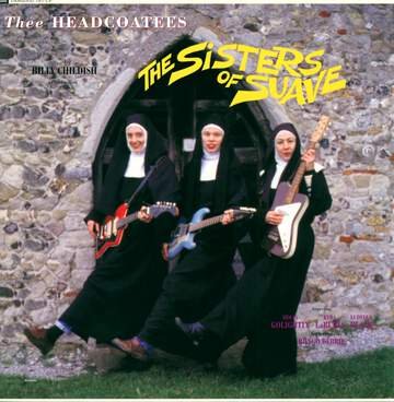 Thee Headcoatees: The Sisters Of Suave