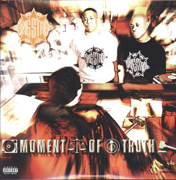 Gang Starr: Moment Of Truth