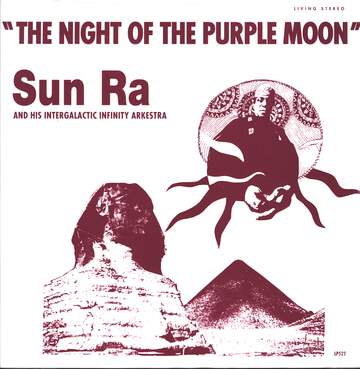 The Sun Ra Arkestra: The Night Of The Purple Moon