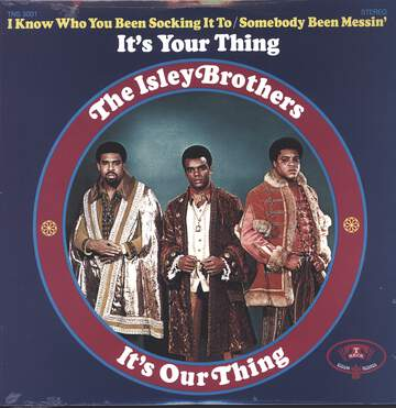 The Isley Brothers: It's Our Thing
