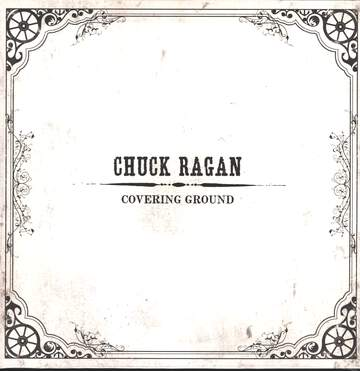 Chuck Ragan: Covering Ground