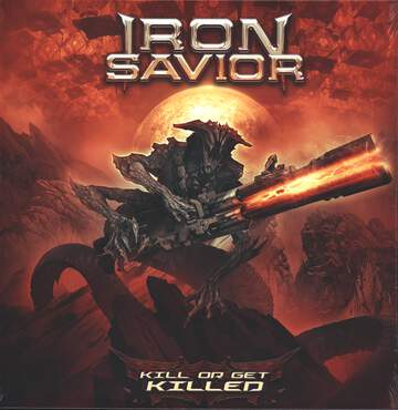 Iron Savior: Kill Or Get Killed
