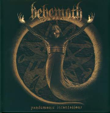 Behemoth: Pandemonic Incantations