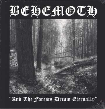 Behemoth: And The Forests Dream Eternally
