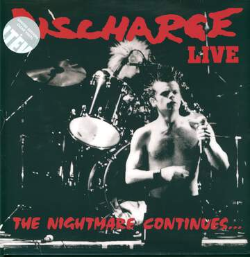 Discharge: The Nightmare Continues... Live