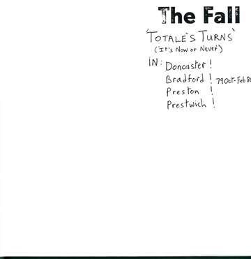 The Fall: Totale's Turns (It's Now Or Never)