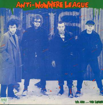 Anti-Nowhere League: We Are...The League