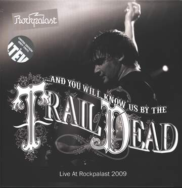 And You Will Know US By the Trail Of Dead: Live At Rockpalast 2009