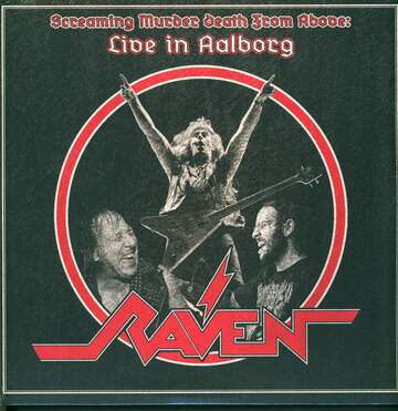 Raven: Screaming Murder Death From Above: Live In Aalborg