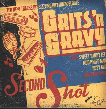 Grits'N Gravy: Second Shot