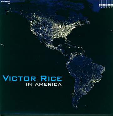 Victor Rice: In America