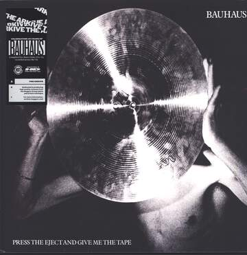 Bauhaus: Press The Eject And Give Me The Tape