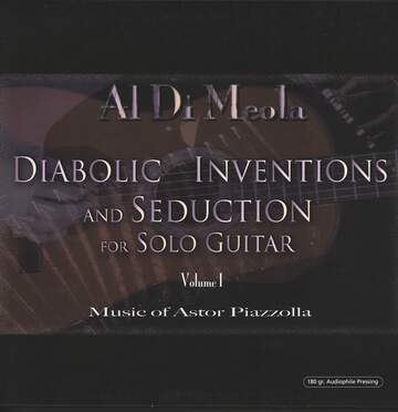 Al Di Meola: Diabolic Inventions And Seduction For Solo Guitar Volume I (Music Of Astor Piazzolla)