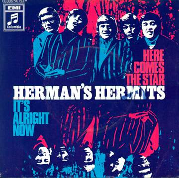 Herman's Hermits: Here Comes The Star / It's Alright Now