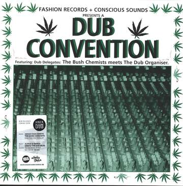 The Bush Chemists / The Dub Organiser: Dub Convention