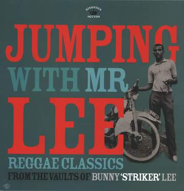 "Various: Jumping With Mr Lee: Reggae Classics From The Vault Of Bunny ""Striker"" Lee"