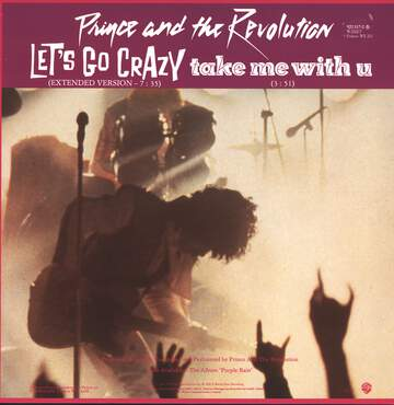 Prince and the Revolution: Let's Go Crazy / Take Me With U / Erotic City