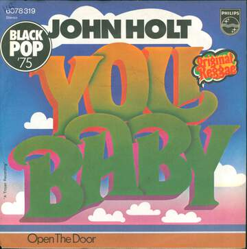John Holt: You Baby / Open The Door
