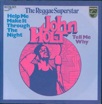 John Holt: Help Me Make It Through The Night