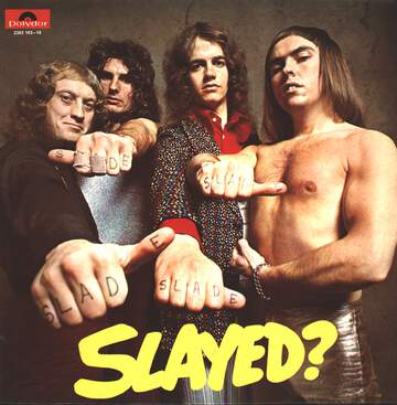 Slade: Slayed?