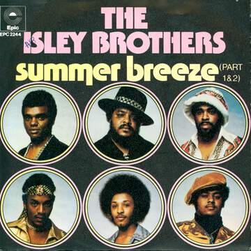 The Isley Brothers: Summer Breeze (Part 1 & 2)