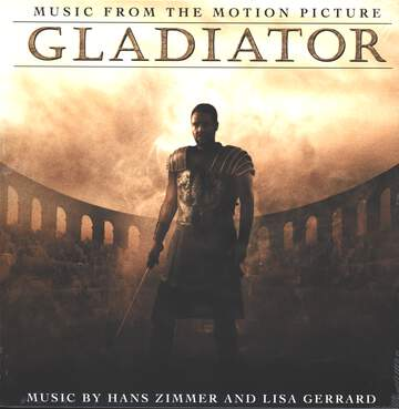 Hans Zimmer / Lisa Gerrard: Gladiator (Music From The Motion Picture)