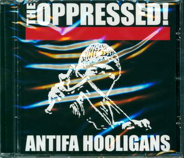 The Oppressed: Antifa Hooligans