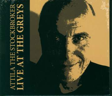 Attila the Stockbroker: Live At The Greys