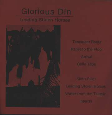 Glorious Din: Leading Stolen Horses