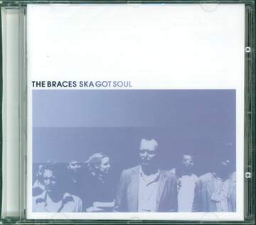 The Braces: Ska Got Soul