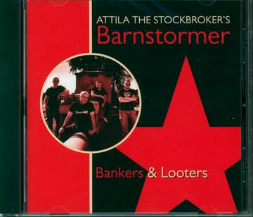 Attila The Stockbroker's Barnstormer: Bankers & Looters