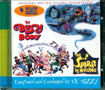 Vic Mizzy: The Spirit Is Willing / The Busy Body (Original Motion Picture Soundtracks)