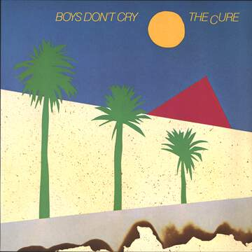 The Cure: Boys Don't Cry