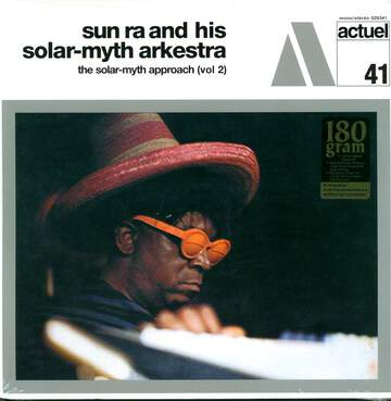 The Sun Ra Arkestra: The Solar Myth Approach, Vol. 2