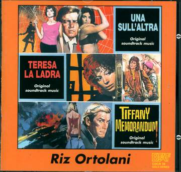 Riz Ortolani: Una Sull'Altra / Teresa La Ladra / Tiffany Memorandum (Original Soundtrack Music From The Films)