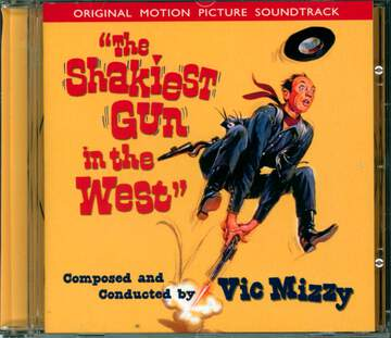 Vic Mizzy: The Shakiest Gun In The West (Original Motion Picture Soundtrack)