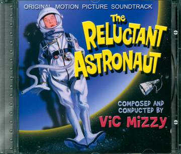 Vic Mizzy: The Reluctant Astronaut (Original Motion Picture Soundtrack)
