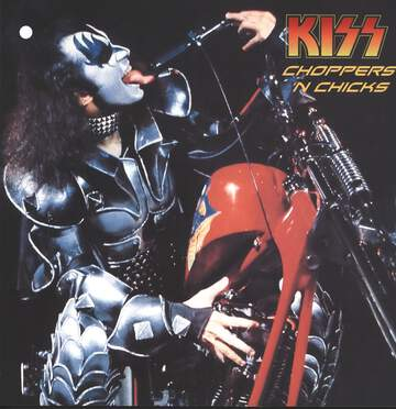 Kiss: Choppers 'N Chicks