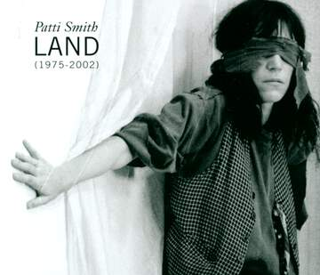 Patti Smith: Land (1975-2002)