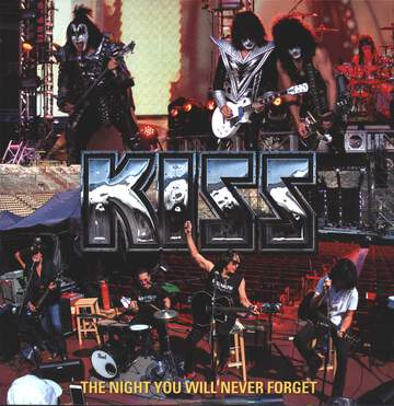 Kiss: The Night You Will Never Forget