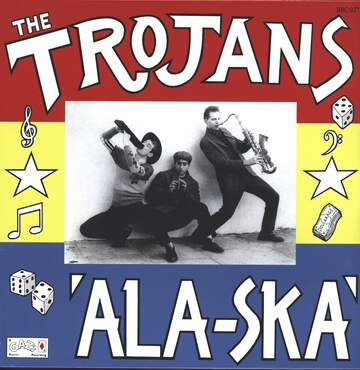 The Trojans: 'Ala-Ska'