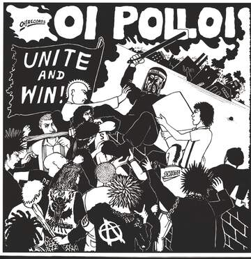 Oi Polloi: Unite And Win!